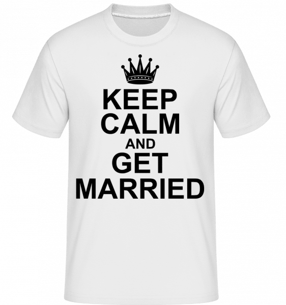 Keep Calm And Get Married -  Shirtinator Men's T-Shirt - White - Vorn