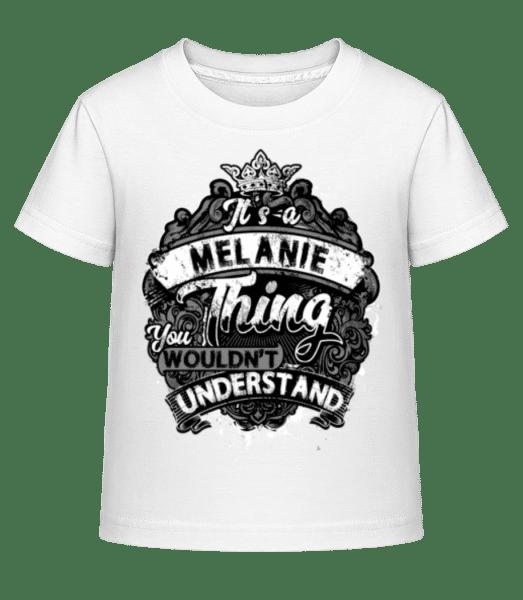 It's A Melanie Thing - Kinder Shirtinator T-Shirt - Weiß - Vorn