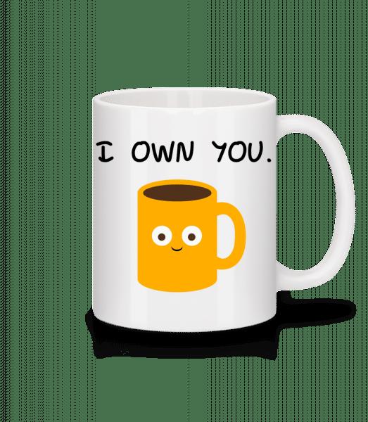 I Own You Coffee - Mug en céramique blanc - Blanc - Devant
