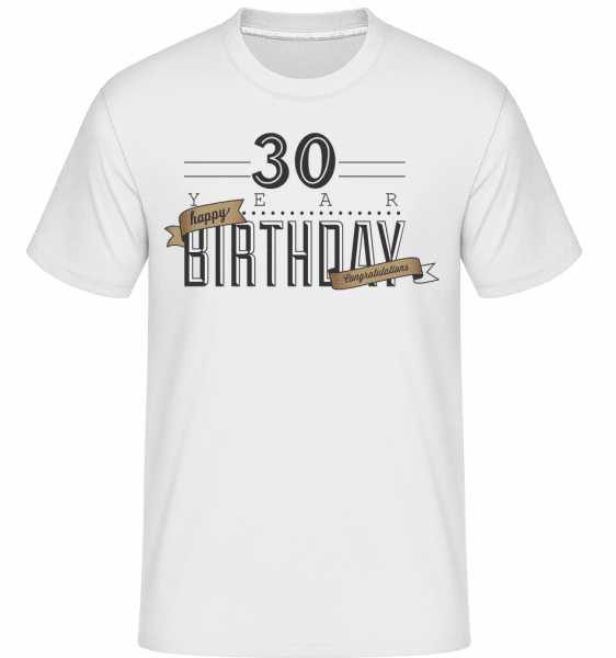 30 Birthday Sign - Shirtinator Männer T-Shirt - Weiß - Vorn