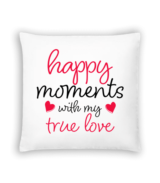 Happy Moments With My True Love - Cushion - White - Front