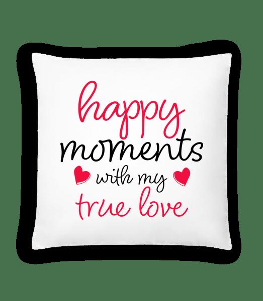 Happy Moments With My True Love - Polštář - Bílá - Napřed