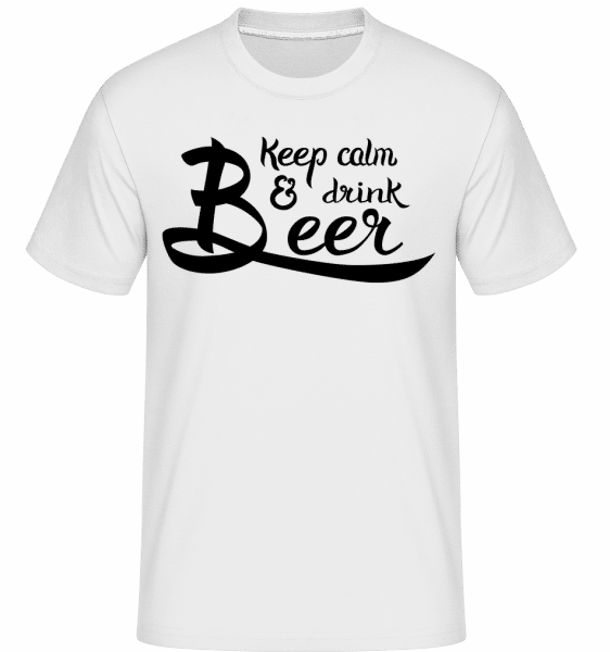 Keep Calm And Drink Beer -  T-Shirt Shirtinator homme - Blanc - Vorn