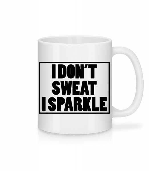 I Don't Sweat I Sparkle - Mug - White - Vorn
