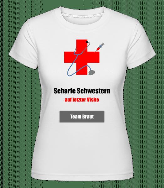 Scharfe Schwestern Team Braut - Shirtinator Frauen T-Shirt - Weiß - Vorn