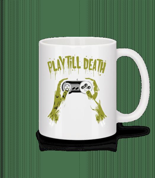 Play Till Death - Mug - White - Front