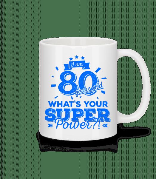 Superpower 80 Years Old - Mug - White - Vorn