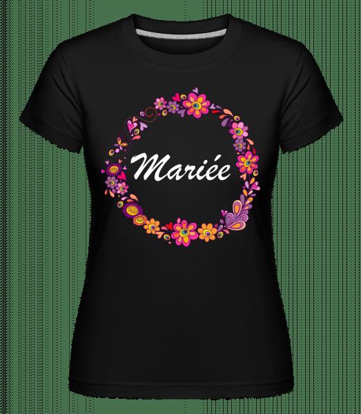 Mariée Fleurs -  T-shirt Shirtinator femme - Noir - Devant