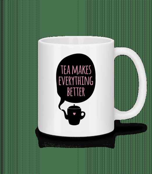 Tea Makes Everything Better - Mug - White - Vorn