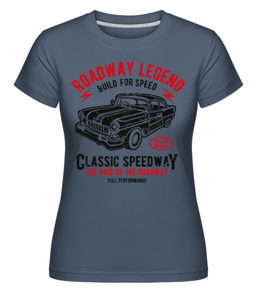 Roadway Legend -  Shirtinator Women's T-Shirt - Denim - Vorn