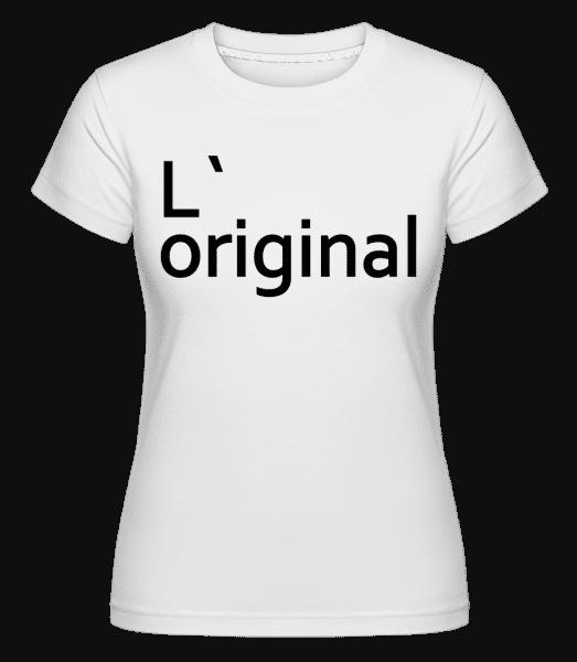 L`Original - Shirtinator Frauen T-Shirt - Weiß - Vorn