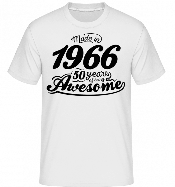 Made In 1966 -  T-Shirt Shirtinator homme - Blanc - Vorn