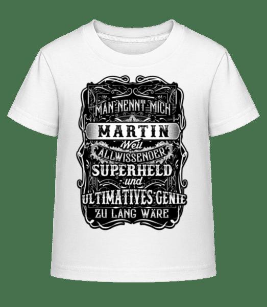 Man Nennt Mich Martin - Kinder Shirtinator T-Shirt - Weiß - Vorn