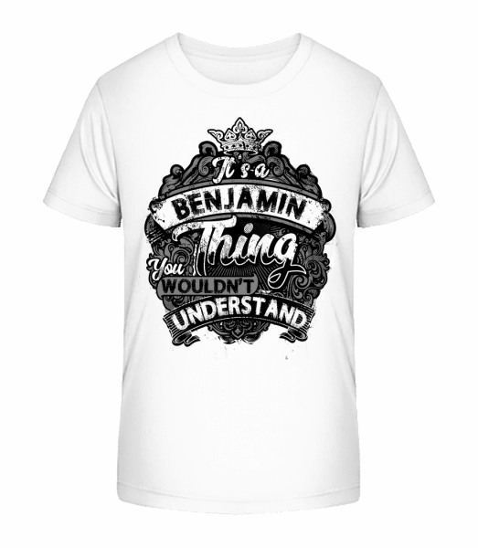 It's A Benjamin Thing - Kid's Premium Bio T-Shirt - White - Front