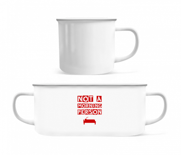Not A Morning Person - Enamel-cup - White - Vorn