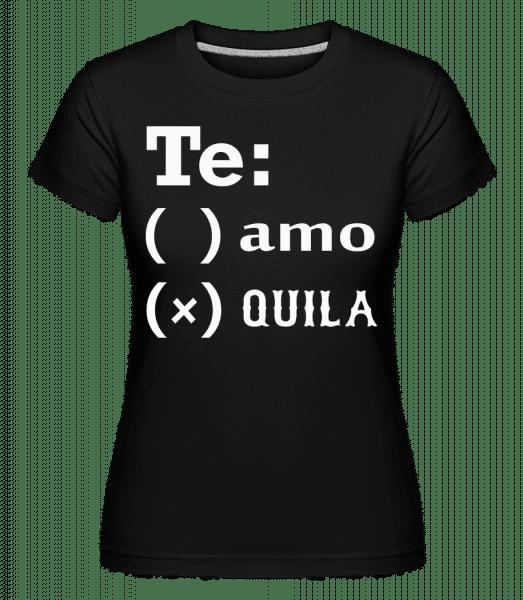 Te Amo Tequila -  Shirtinator Women's T-Shirt - Black - Vorn