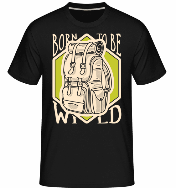 Born To Be Wild -  Shirtinator Men's T-Shirt - Black - Front