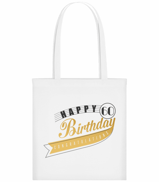 Happy 60 Birthday - Carrier Bag - White - Vorn