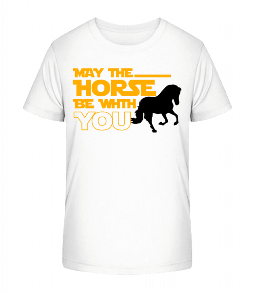 May The Horse Be With You - Kid's Premium Bio T-Shirt - White - Vorn