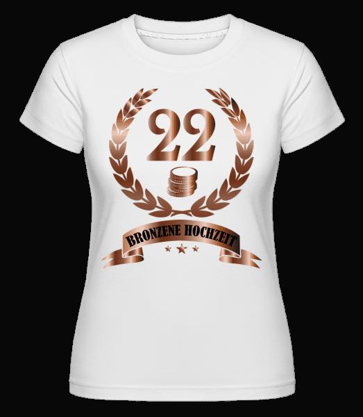 22 Jahre Bronzene Hochzeit - Shirtinator Frauen T-Shirt - Weiß - Vorn