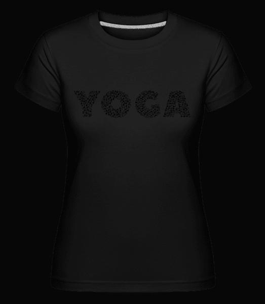 Yoga - Shirtinator Frauen T-Shirt - Schwarz - Vorn