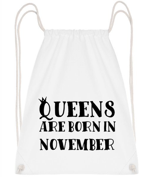 Queens Are Born In November - Drawstring Backpack - White - Vorn