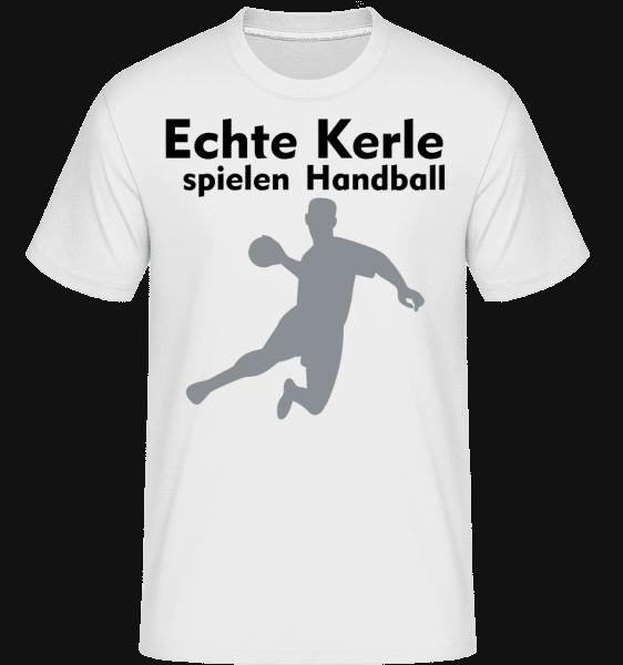 Echt Kerle Spielen Handball - Shirtinator Männer T-Shirt - Weiß - Vorn