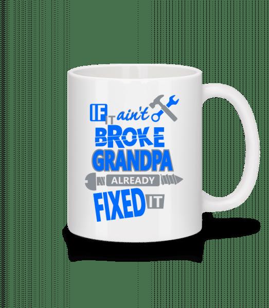 Grandpa Fixed It - Tasse - Weiß - Vorn