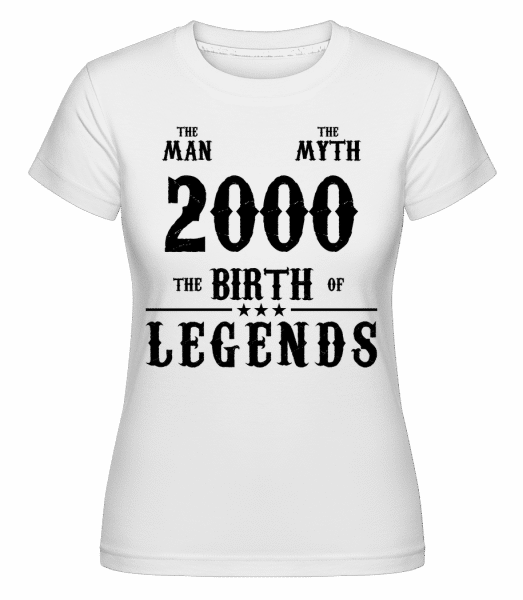 The Man The Myth 2000 - Shirtinator Frauen T-Shirt - Weiß - Vorn