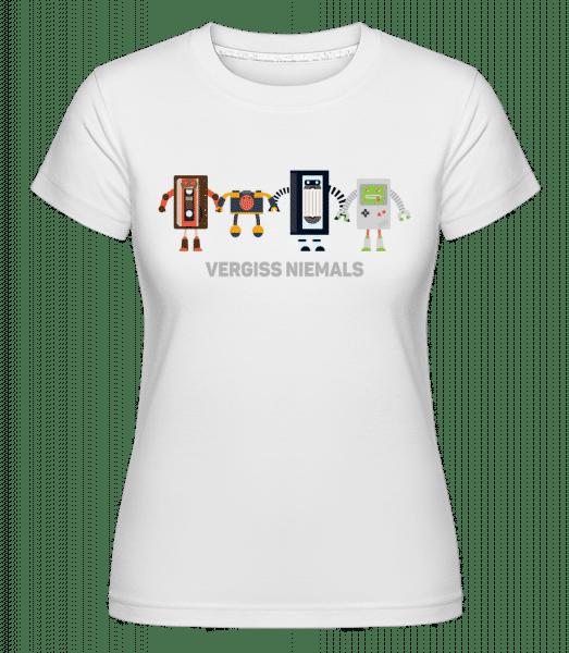 Vergiss Niemals Alte Technik - Shirtinator Frauen T-Shirt - Weiß - Vorn
