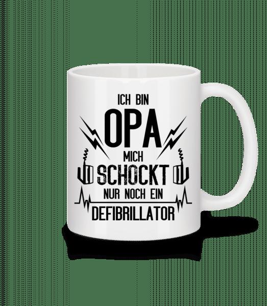 Opa Schockt Nur Der Defibrillator - Tasse - Weiß - Vorn