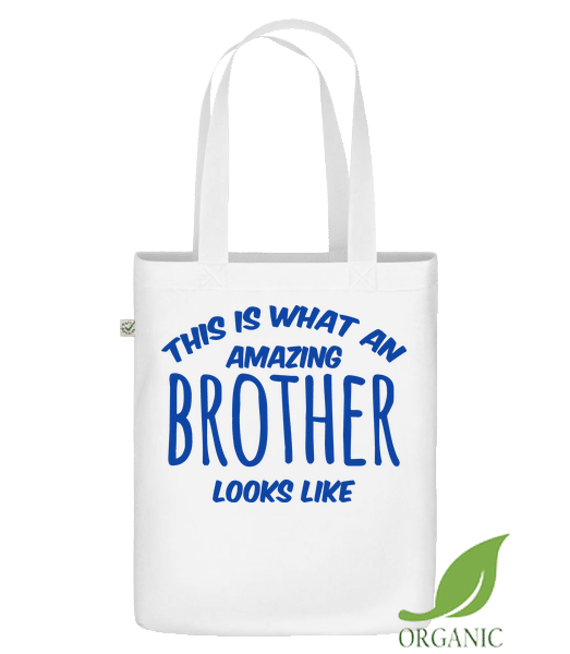 """Amazing Brother Looks Like - Organic """"Earth Positive"""" tote bag - White - Vorn"""
