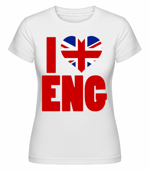 I Love England -  Shirtinator Women's T-Shirt - White - Front
