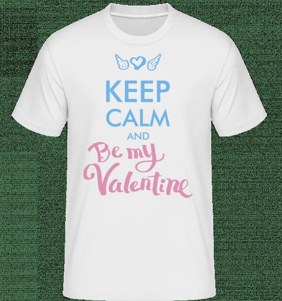 Keep Calm And Be My Valentine -  Shirtinator Men's T-Shirt - White - Vorn