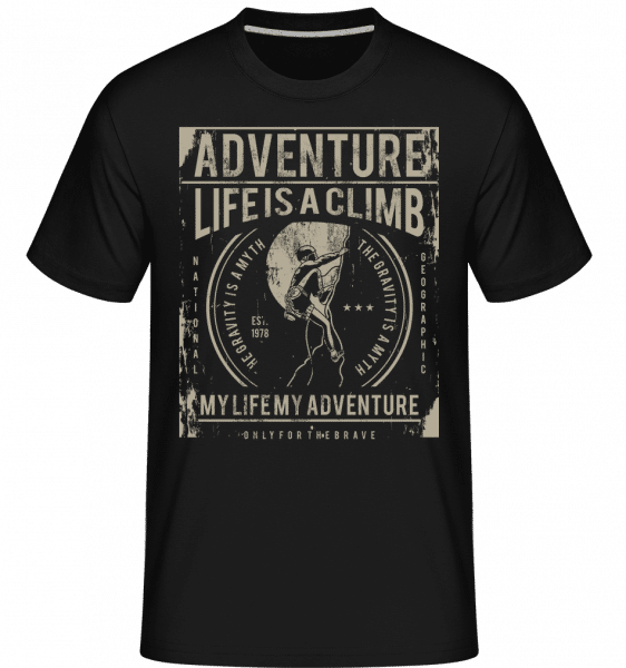 Life Is A Climb -  Shirtinator Men's T-Shirt - Black - Vorn