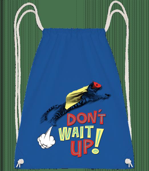 Dont Wait Up - Drawstring Backpack - Royal blue - Vorn