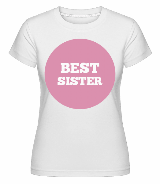 Best Sister -  Shirtinator Women's T-Shirt - White - Vorn