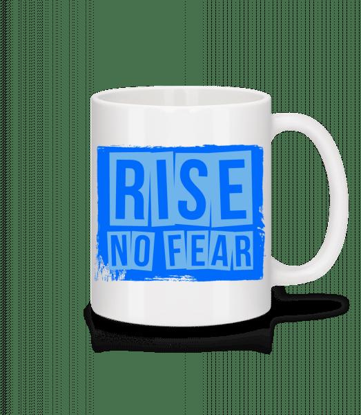 Rise No Fear - Keramický hrnek - Bílá - Napřed