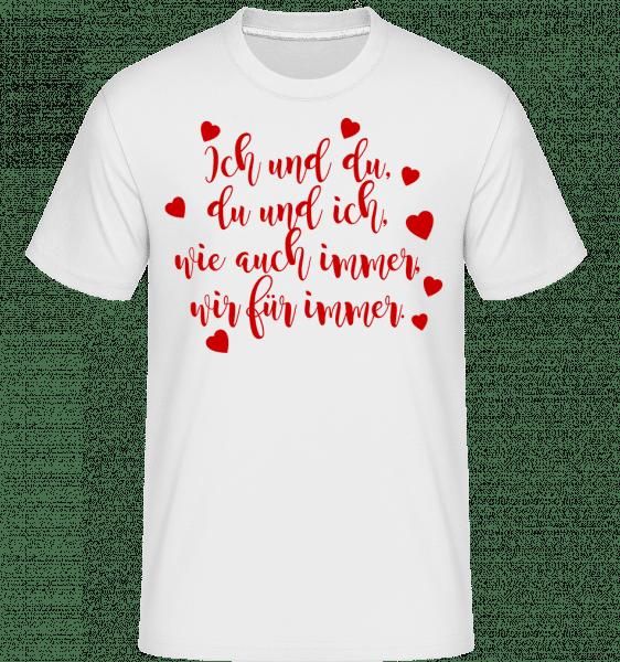 Wir Für immer - Shirtinator Männer T-Shirt - Weiß - Vorn