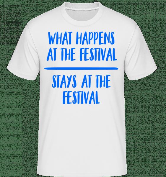 What Happens At The Festival - Shirtinator Männer T-Shirt - Weiß - Vorn