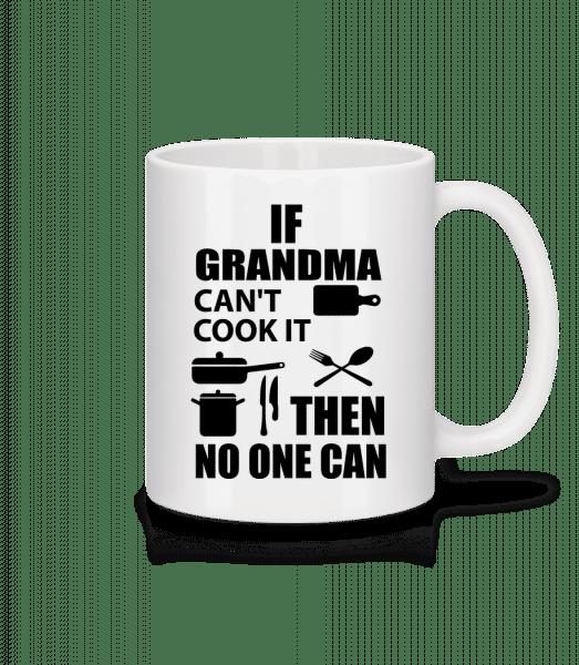 If Grandma Can't Cook It - Keramický hrnek - Bílá - Napřed