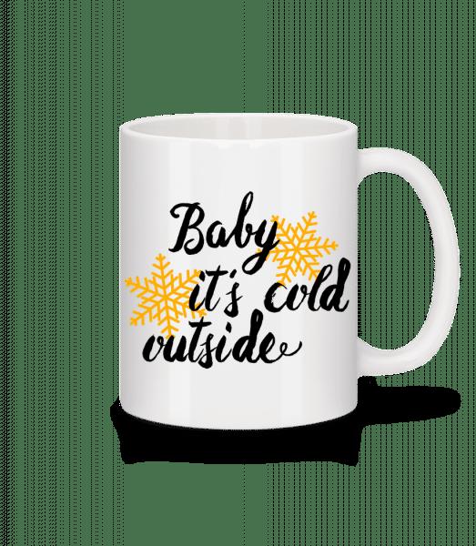 Baby It's Cold Outside - Mug - White - Vorn
