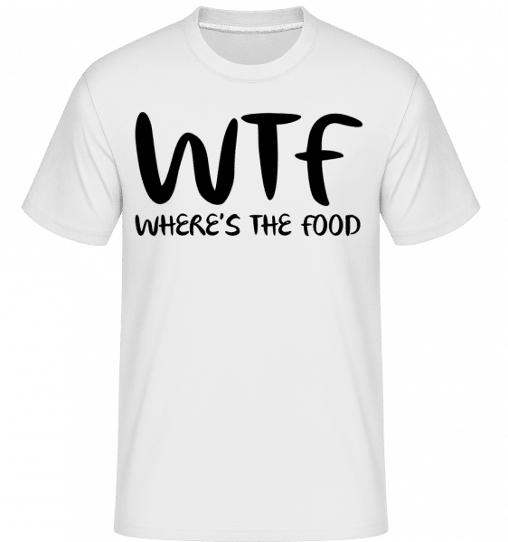 WTF Where's The Food -  T-Shirt Shirtinator homme - Blanc - Devant