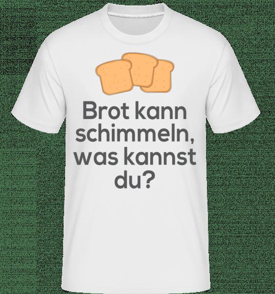 Brot Kann Schimmeln - Shirtinator Männer T-Shirt - Weiß - Vorn