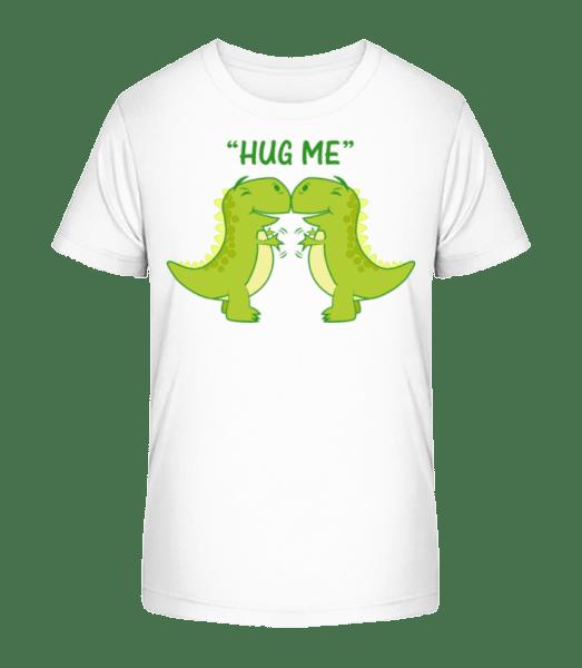Hug Me Dinosaurs - Kid's Premium Bio T-Shirt - White - Vorn