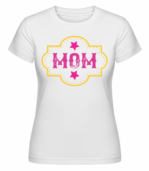 Mom -  Shirtinator Women's T-Shirt - White - Front