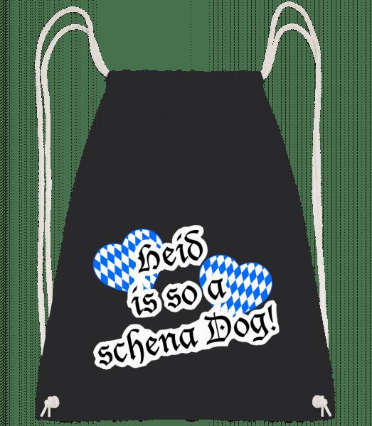 Heid Is So A Schena Dog! - Turnbeutel - Schwarz - Vorn