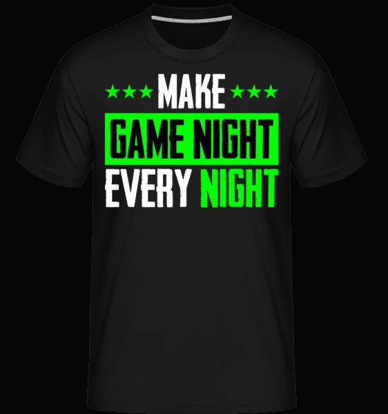 Make Every Night Game Night -  Shirtinator Men's T-Shirt - Black - Vorn