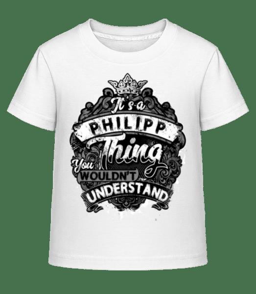 It's A Philipp Thing - Kinder Shirtinator T-Shirt - Weiß - Vorn