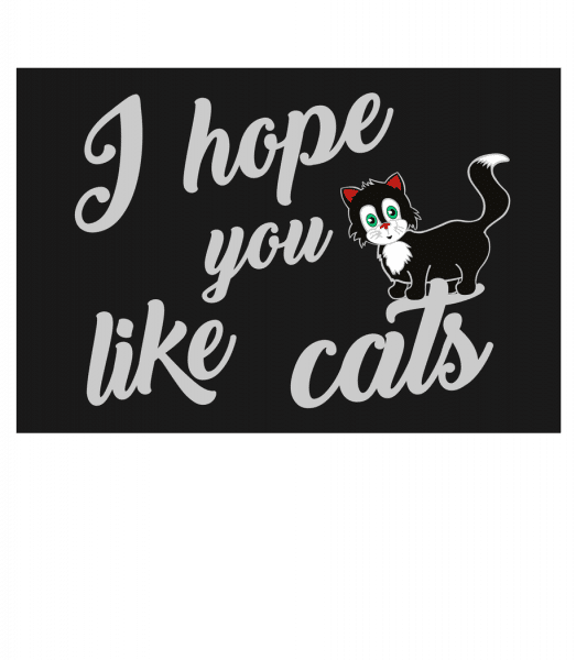I Hope You Like Cats - Doormat - White - Vorn